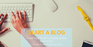 How to start a blog in 2018. Guide for beginner bloggers. - Blogger Lesson