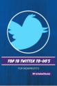 Top 10 Twitter To Do's for Nonprofits