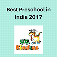 2017 | Best Preschool | UC Kindies | India