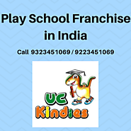 Start your own Play School in India - UC Kindies franchise