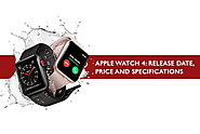 Apple Watch 4 Release Date, Price & Specification in UK