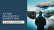 What to Expect After Magento Migration From 1 to 2? - Tigren