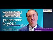 MSc International Healthcare Leadership Testimonial Three