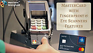 MasterCard is Bringing New Cards with Fingerprint Sensors & Eye Scanning Features