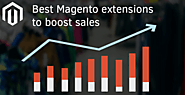 4 Must Have Magento Extensions to Boost Efficiency of Ecommerce Store