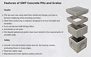 Features of SWT Concrete Pits and Grates