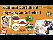 Natural Ways to Cure Sleeplessness Disorder, Insomnia Treatment