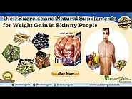 Natural Supplements, Diet and Exercise to Gain Weight in Skinny People
