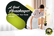A Good Housekeeper Can Transform Your House Instantly!