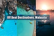 Some off beat destination of Malaysia for some alone time | Antilog Vacations