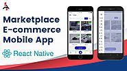 Building MarketPlace An eCommerce App with React Native