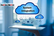 Why system integration is mandatory for your company?