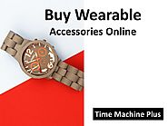 Buy wearable accessories online time machine plus