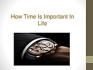 How Time Is Important In Life