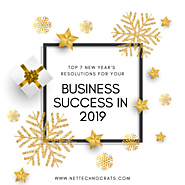 Top 7 New Year's resolutions for your business success in 2019 - Nettechnocrats Blog