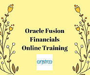 Improve Your Skills in Oracle Fusion Financials Online Training | Get Experts Guidance