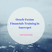 Improve Your Skills in Oracle Fusion Financials Training in Ameerpet | Get Experts Guidance