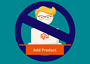 How to Set Conditions to Restrict Adding Products in Magento 2