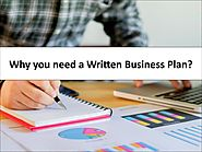 Why you need a Written Business Plan?