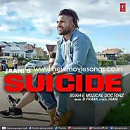Suicide Lyrics - Sukhe | T-Series - New Movie Songs