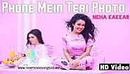 Phone Mein Teri Photo Lyrics - Neha Kakkar | Desi Music Factory