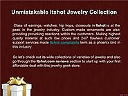 Itshot.com reviews : Top 3 Reasons Why Itshot is a Preferred Jewelry Destination