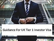 Guidance For UK Tier 1 Investor Visa