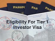 Eligibility for tier 1 investor visa