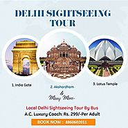 Choose the Best Delhi Sightseeing Tour Service Provider