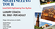 What Is So Special About Delhi City Tour Sightseeing