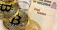 Nigerian Entrepreneurs are Choosing Bitcoin Over the National Currency!