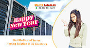 In this NewYear 2019, you can find the Best Dedicated #Server Hosting On Onlive Infotech LLP