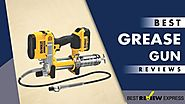8 Best Grease Gun in 2018 | (Guided) by Best Review Express
