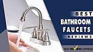 Best Bathroom Faucets in 2018 | (Recommended) by Best Review Express