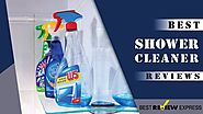 Best Shower Cleaner in 2018 | (Recommended) by Best Review Express