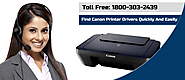 How To Find Canon Printer Drivers Quickly And Easily, @1800-303-2439