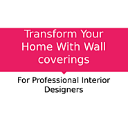 Transform Your Home Interior With Wall Coverings