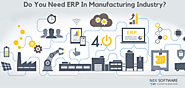 Do you need ERP in Manufacturing Industry?
