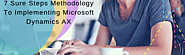 7 Sure Steps Methodology To Implementing Microsoft Dynamics AX