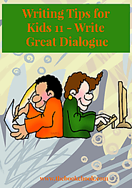 The Book Chook: Writing Tips for Kids 11 - Write Great Dialogue