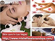 Skin care in Las Vegas | Face & Skin care- Deals in Las Vegas Call: 702-642-2355