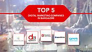 Top 5 Digital Marketing Companies in Bangalore, India