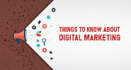 Things to Know About Digital Marketing