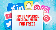 How to Advertise On Social Media For Free