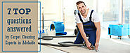7 Top QA by Carpet Cleaning Experts in Adelaide