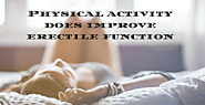 Physical Activity Does Improve Erectile Function
