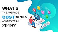 What's the average cost to build a website 2019 | Web development Cost