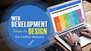 5 Web Development Steps to Design the Perfect Website