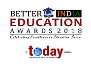 Today Research and Ratings Network announces winners of the Better India Education Awards, 2018 in New Delhi - openPR