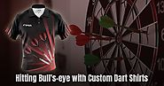Hitting Bull's-Eye with Custom Dart Shirts